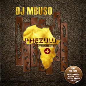 Various - Phezulu Selections 4 [Sheer Sound]