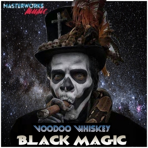 Voodoo Whiskey - Black Magic [Masterworks Music]