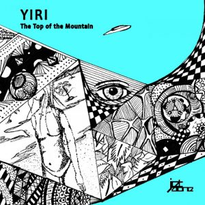 Yiri - The Top of The Mountain [Jet Alone Music]