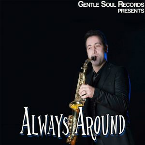 Young DJ Feat. Bruno Soares Sax - Always Around [Gentle Soul Records]