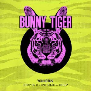 Younotus & Freiboitar - Jump On It , One Night [Bunny Tiger]