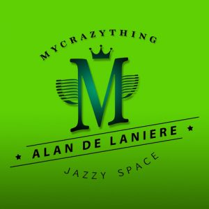 alan-de-laniere-jazzy-space-mycrazything-records