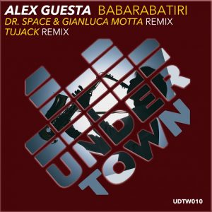 alex-guesta-babarabatiri-remixes-under-town-records