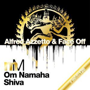 Alfred Azzetto & Face Off - Om Namaha Shiva [miniMarket]