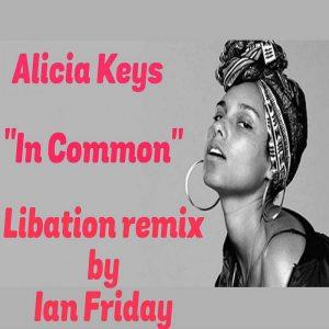 Alicia Keys - In Common (Libation Remix) [Global Soul Music]