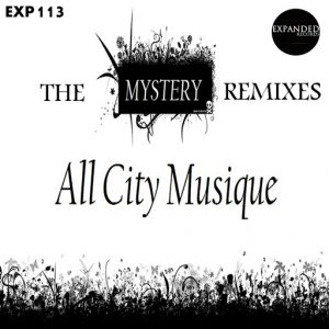 AllCityMusique - The Mystery Remixes [Expanded Records]
