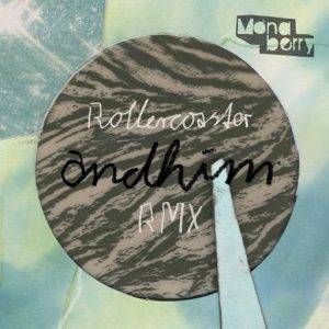 andhim-rollercoaster-rmx-monaberry
