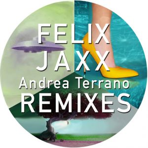 andrea-terrano-felix-jaxx-remixes-andrea-terrano-atlantic-jaxx-recordings