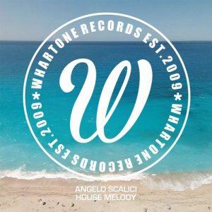 angelo-scalici-house-melody-whartone-records