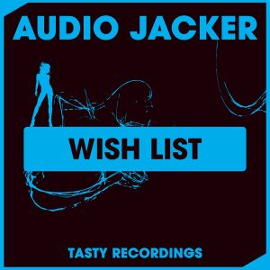 audio-jacker-wish-list-tasty-recordings-digital