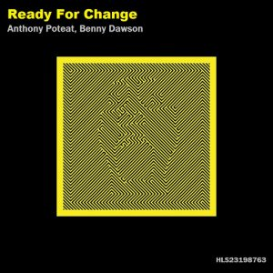 benny-dawsonanthony-poteat-ready-for-change-kidk-uk