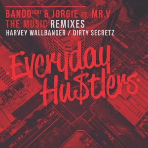 bando-gr-jorgie-feat-mr-v-the-music-remixes-everyday-hustlers