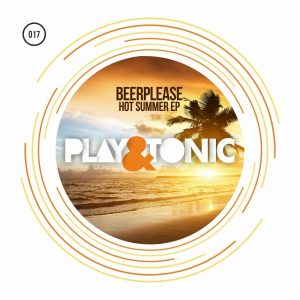 beerplease-hot-summer-ep-play-and-tonic