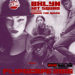 bklyn-hit-squad-feat-cookie-the-queen-flipscapes-2016-run-bklyn-trax-company
