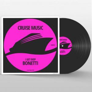 bonetti-i-get-deep-cruise-music