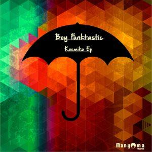 boy-funktastic-kosmiko-manyoma