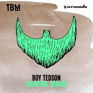 Boy Tedson - Counting Sparks [The Bearded Man (Armada)]