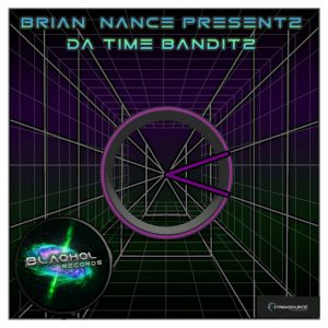 brian-nance-da-time-banditz-blaqhol-records