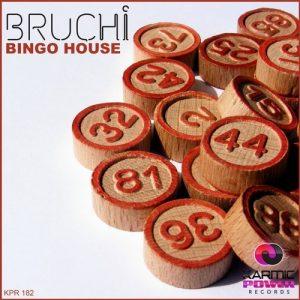 Bruchi - Bingo House [Karmic Power Records]
