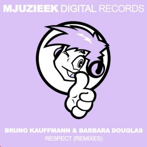 bruno-kauffmann-respect-remixes-mjuzieek-digital