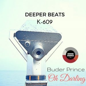 Buder Prince - Oh Darling (Remixes) [Buder Prince Digital]