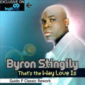 byron-stingily-thats-the-way-love-is-guido-p-classic-rework
