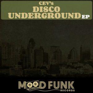 CEVs - Disco Uderground EP [Mood Funk Records]