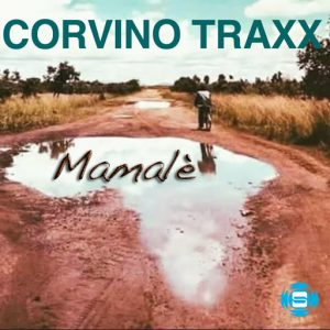 CORVINO TRAXX - Mamale [SOUNDMEN On WAX]