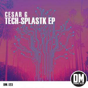 Cesar G - Tech-Splastik EP [Dynamic Musik]
