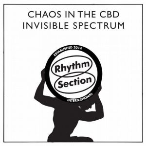 chaos-in-the-cbd-invisible-spectrum-rhythm-section-international