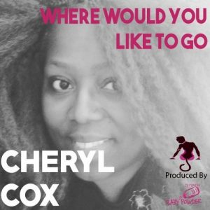 cheryl-cox-where-would-you-like-to-go-mdcccvi-music