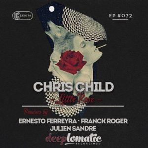 chris-child-little-rose-deeplomatic-recordings