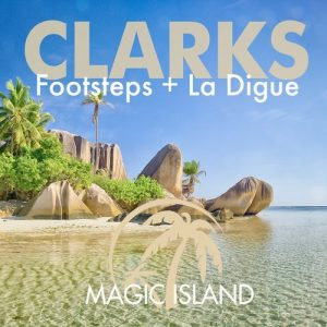 clarks-footsteps-la-digue-magic-island-records