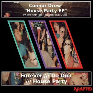 connor-drew-house-party-ep-sweep-the-floor-records