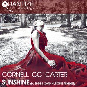 cornell-c-c-carter-sunshine-dj-spen-gary-hudgins-remixes-quantize-recordings