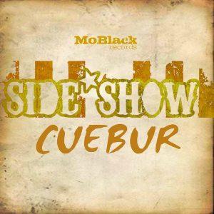 cuebur-side-show-moblack-records