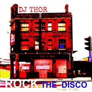 d-j-thor-rock-the-disco-d-j-thor-house-mix-bcr-music