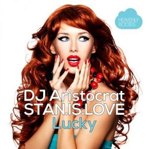dj-aristocrat-and-stan-is-love-lucky-heavenly-bodies
