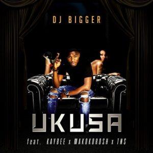 DJ Bigger feat. DJ Kay Bee, Makokorosh and TNS - Ukusa [Phushi Plan Music]