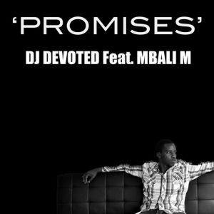 dj-devoted-mbali-m-promises-devoted-music