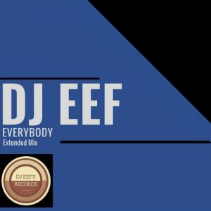 dj-eef-everybody-djeef-s-records