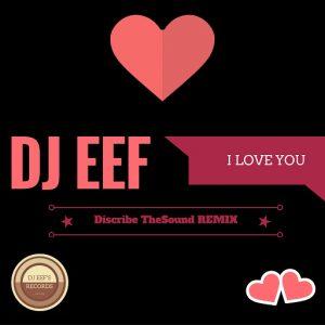 dj-eef-i-love-you-djeef-s-records