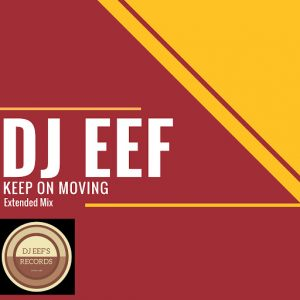 dj-eef-keep-on-moving-dance-all-day