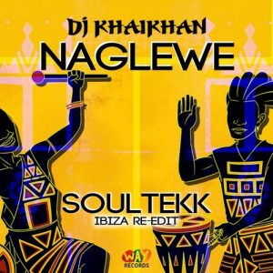 dj-khaikhan-naglewe-soultekk-ibiza-re-edit-we-are-young-records