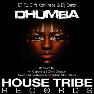 dj-t-i-c-konkrete-dj-oats-dhumba-remixes-house-tribe-records