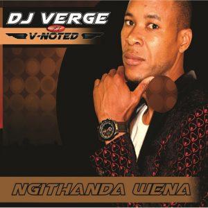 dj-verge-ngithanda-wena-phushi-plan-music