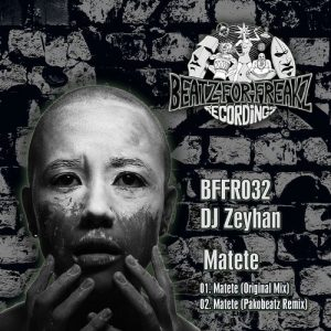 dj-zeyhan-matete-beatz-for-freakz-recordings
