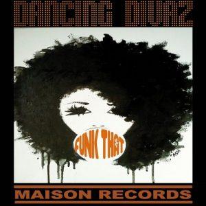 dancing-divaz-funk-that-maison-records