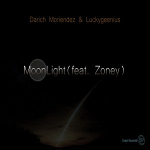 Darich Moriendez & Luckygeenius feat. Zoney - MoonLight [Crept Records SA]