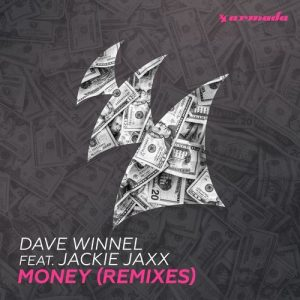 dave-winnel-feat-jackie-jaxx-money-armada-music